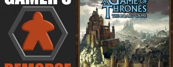 Gamer's Remorse Episode 7: Game of Thrones [Mainstream]